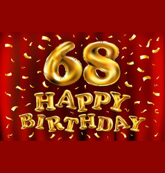 happy birthday 68th celebration gold balloons and vector image