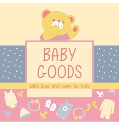 Baby Goods Teddy bear vector