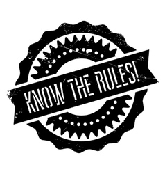 Know the rules stamp vector image
