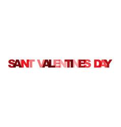 saint valentines day phrase overlap color no vector image