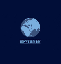 Happy earth day with blue background vector