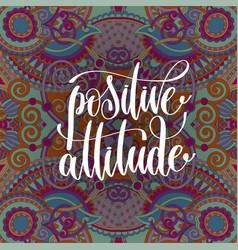 Positive attitude hand lettering motivation vector