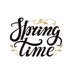 Spring time letteringGoldblackwhite background vector image