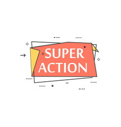 retail speech bubble with super action phrase vector image