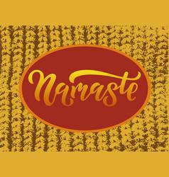 Namaste for invitation poster emblem card vector