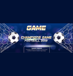 soccer or football banner with 3d ball on blue vector image