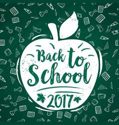 Back to school 2017 apple poster chalkboard vector