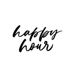happy hour phrase modern calligraphy vector image