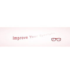 Improve your eyesight vector