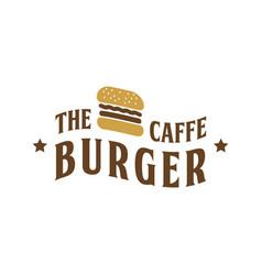 the burger cafe vintage logo design inspiration vector image