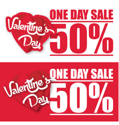 Valentine day one day sale 50 image vector