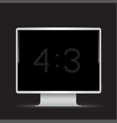 white 4 to 3 monitor black background vector image