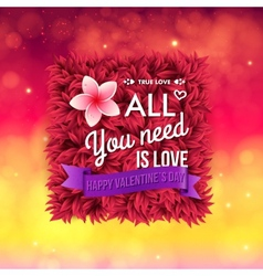 Colorful All You Need Is Love Valentines card vector image vector image