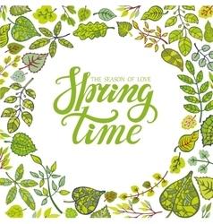 Spring time letteringGreen leaves background vector image vector image
