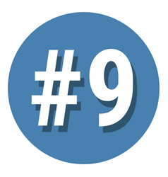 Number 9 nine symbol sign in circle 9th ninth vector