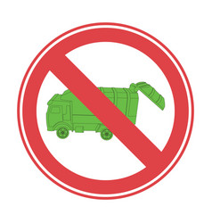 road sign prohibiting the removal of garbage vector image