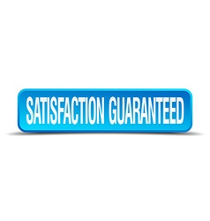 Satisfaction guaranteed blue 3d realistic square vector