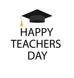 typography banner happy teacher s day vector image