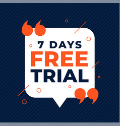 7 days free trial background with quote marks vector