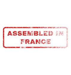 assembled in france rubber stamp vector image