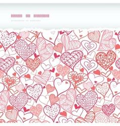 Romantic doodle hearts horizontal torn seamless vector image vector image