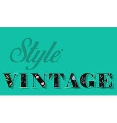 Style Vintage Black Floral font vector
