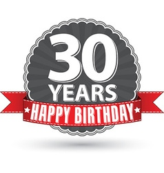 Happy birthday 30 years retro label with red vector