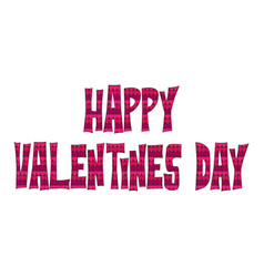 happy valentines day typography graphic vector image