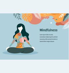 mindfulness meditation and yoga background vector image
