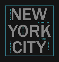 new york city - modern typography for t-shirt vector image