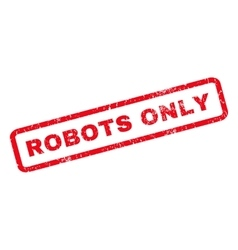 Robots Only Rubber Stamp vector