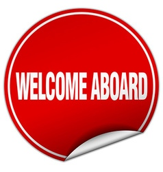 Welcome aboard round red sticker isolated on white vector