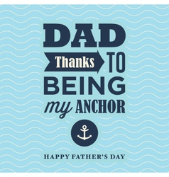 fathers day card my anchor vector image