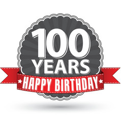 Happy birthday 100 years retro label with red vector image
