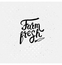 Black Text Style for Farm Fresh Concept vector