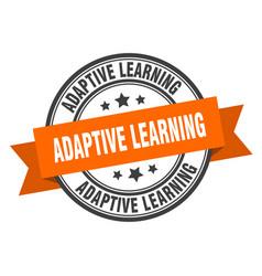 Adaptive learning label adaptive learninground vector