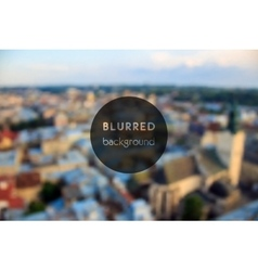 Blurred and defocused top view from City Hall vector image