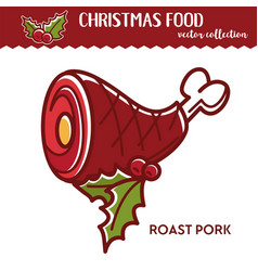 Roast pork christmas festive food seasoning of vector