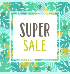 super sale tropical pattern card template vector image vector image