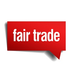 Fair trade red 3d realistic paper speech bubble vector