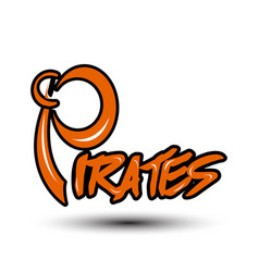 font design with word pirates vector image