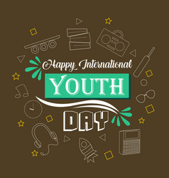Happy international youth day vector