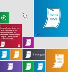 Homework icon sign buttons Modern interface vector