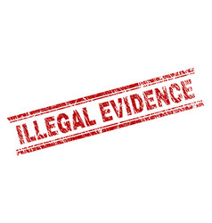 Scratched textured illegal evidence stamp seal vector
