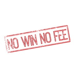 No Win No Fee red rubber stamp on white vector image