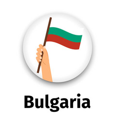 bulgaria flag in hand round icon vector image vector image