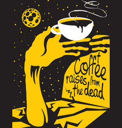 coffee cup and hand zombies on the grave at night vector image vector image