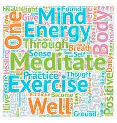 Stay healthy learn to meditate text background vector