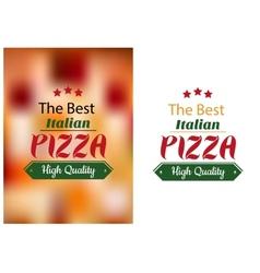Best Italian pizza poster vector image