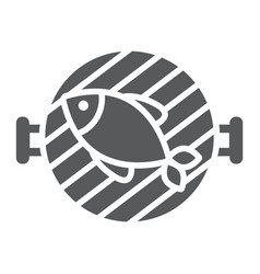 Fish grill glyph icon food and sea barbecue sign vector